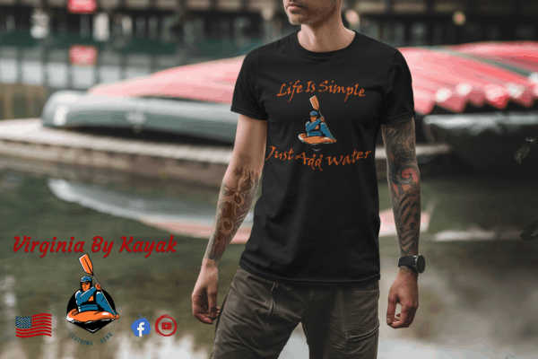 life is simple - just add water - unisex heavy cotton kayak t-shirt